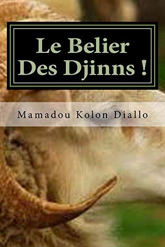 Le Belier Des Djinns ! (French Edition)