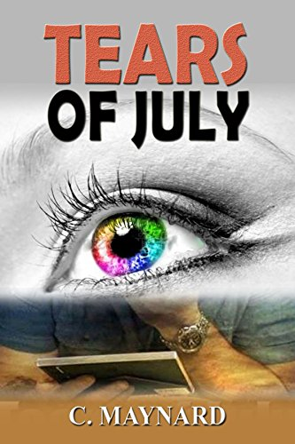 Book: Tears Of July by Curtis Maynard