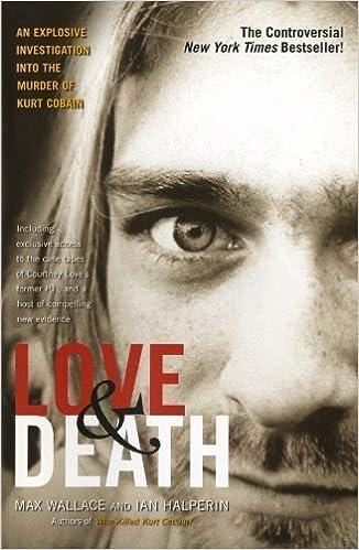 Epub-kirjat ladataan Androidille Love & Death: The Murder of Kurt Cobain by Max Wallace (Mar 29 2005) Suomeksi PDF RTF DJVU