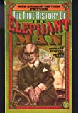 The True History of the Elephant Man, Michael Howell and Peter Ford, 014005622X