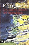 Los Cuatro Jinetes del Apocalipsis, Vincente Blasco Ibañez and Vicente Blasco Ibáñez, 8420633496