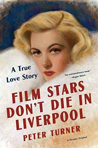 Image of Film Stars Don't Die in Liverpool: A True Love Story