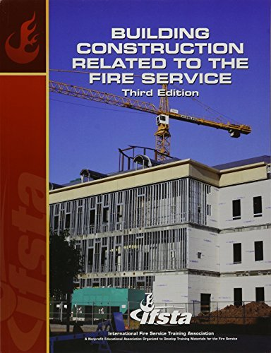 Building Construction Related to the Fire Service (3rd Edition) (Building Construction for Fire Protection) by IFSTA