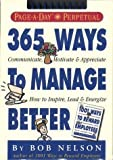 img - for 365 Ways to Manage Better Calendar (Page-a-Day Perpetuals) by Bob Nelson Ph.D. (1997-01-09) book / textbook / text book
