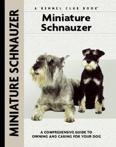 Miniature Schnauzer (Breeders' Best:  A Kennel Club Book)