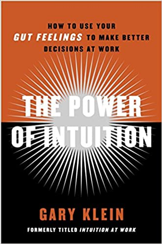 The Power Of Intuition: How To Use Your Gut Feelings To Make Better Decisions At Work PDF Descargar Gratis