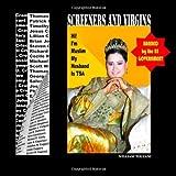 Screeners and Virgins, William Touzani, 1466393831
