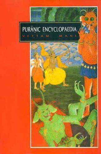 Puranic Encyclopaedia (English and Spanish Edition) by Vettam Mani (2010-08-01)