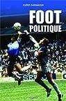 Foot et politique par Ghemmour