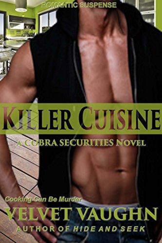 - Killer Cuisine (COBRA Securities Book 7)