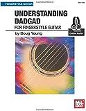 Understanding DADGAD: for Fingerstyle Guitar