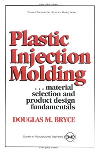 Plastic Injection Molding: Product Design & Material Selection