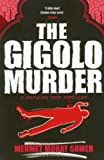 Front cover for the book The Gigolo Murder by Mehmet Murat Somer