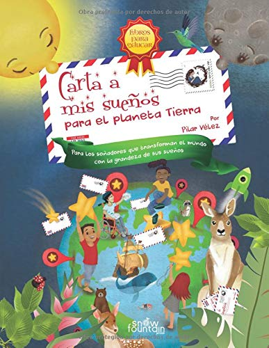 Carta a mis sueños: Para el planeta Tierra (Spanish Edition ...