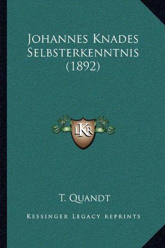 Johannes Knades Selbsterkenntnis (1892) (German Edition) ebook