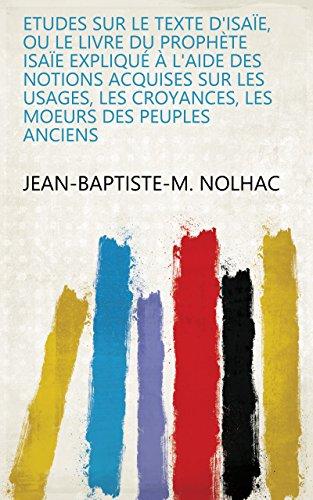 Amazon Com Etudes Sur Le Texte D Isaie Ou Le Livre Du