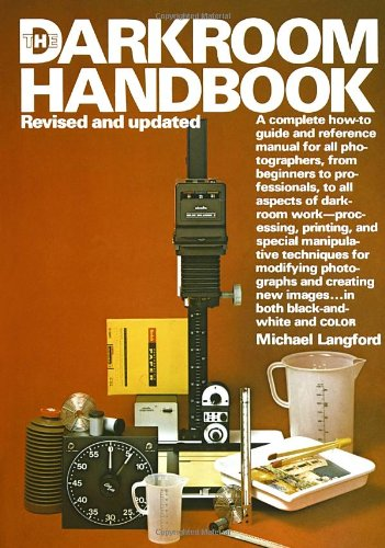 The Darkroom Handbook is a complete illustrated manual of skills, equally useful to the beginner who has never processed film but wants to try and to the experienced amateur or professional who is already highly proficient in darkroom procedures. Fro...