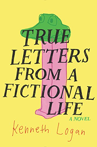 Amazon true letters from a fictional life ebook kenneth logan true letters from a fictional life by logan kenneth fandeluxe Gallery