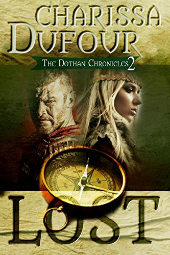 Lost (The Dothan Chronicles Book 2)