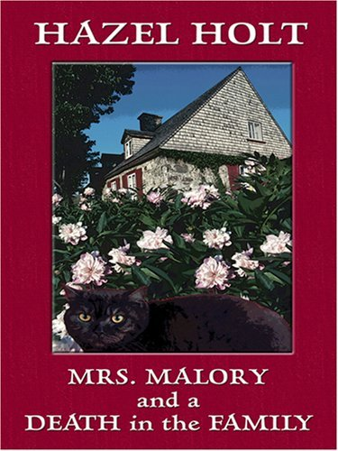 Mrs. Malory and a Death in the Family: A Sheila Malory Mystery by Hazel Holt (2007-04-02)
