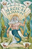 Llewellyn's 2011 Magical Almanac: Practical Magic for Everyday Living (Annuals - Magical Almanac)