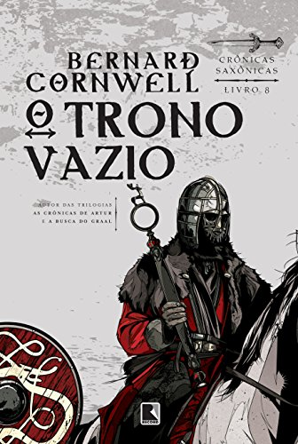 O trono vazio (Vol. 8 Crônicas Saxônicas)