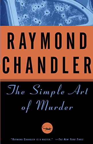 The Simple Art of Murder (Chandler Raymond Short Stories)