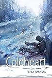 Coldheart, Justin Robinson, 0989278107