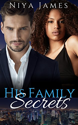 His Family Secrets: BWWM Second Chance Romance