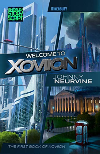 Welcome To Xoviion by Johnny Neurvine ebook deal