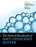img - for The Oxford Handbook of Soft Condensed Matter (Oxford Handbooks) book / textbook / text book
