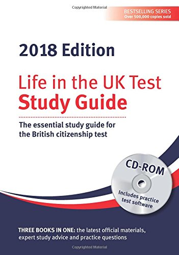 Life in the UK Test: Study Guide & CD ROM 2018: The essential study guide for the British citizenship test ebook