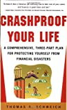 img - for Crashproof Your Life : A Comprehensive, Three-Part Plan for Protecting Yourself from Financial Disasters book / textbook / text book
