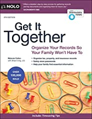 Get It Together: Organize Your Records So Your Family Won't Hav