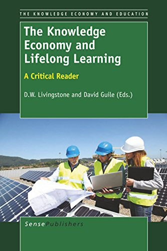 The Knowledge Economy and Lifelong Learning: A Critical Reader (Knowledge Economy and Education)