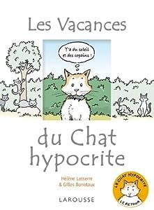 """Afficher """"Les vacances du chat hypocrite"""""""