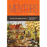 The Mentors Among Us: Cases in the Human Services