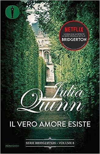 Il vero amore esiste, di Julia Quinn, libro