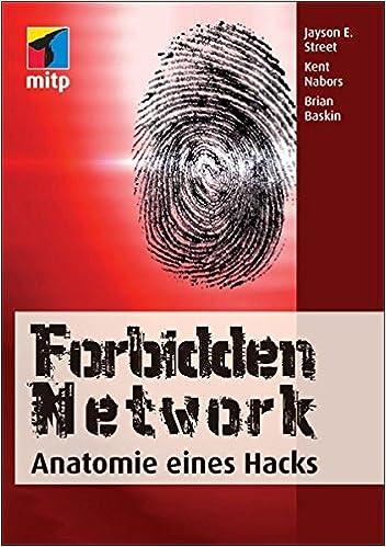 Forbidden Network: Anatomie eines Hacks mitp Business: Amazon.de ...