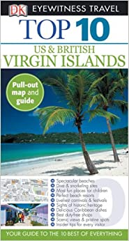 Book Top 10 U.S. and British Virgin Islands (Eyewitness Top 10 Travel Guides)