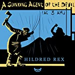 A Slinking Agent of the Devil (at 3 AM): The Egg, Book 1 | Hildred Rex