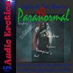 10 Paranormal Explicit Sex Stories   Full Cast