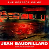 The Perfect Crime, Jean Baudrillard, 1859840442