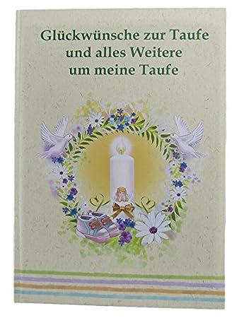 Gästebuch zur Taufe für Erinnerungen anMeine Taufe. Eintragbuch für Eltern, Paten und Gäste. (Taufalbum - Gästebuch) Angelina Schulze Verlag