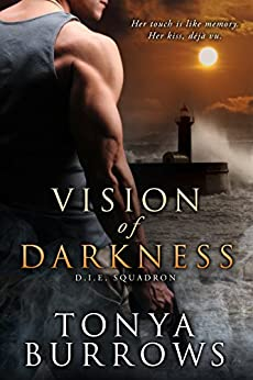 Vision of Darkness (D.I.E. Squadron Book 1) by [Burrows, Tonya]