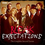 Bleak Expectations: The Complete Second Series | Mark Evans