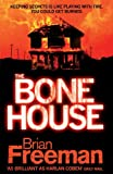 The Bone House by Brian Freeman front cover