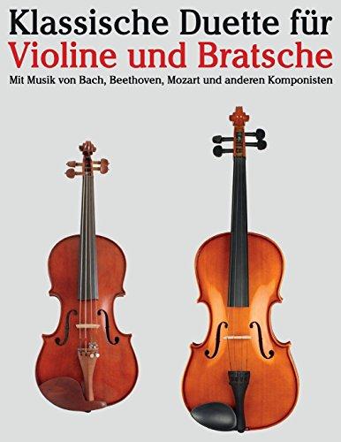 Klassische Duette für Violine und Bratsche Violine für Anfänger. Mit Musik von Bach, Beethoven, Mozart und anderen Komponisten  [Marcó, Javier] (Tapa Blanda)