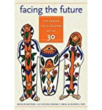 Facing the Future: the Indian Child Welfare Act at 30 (American Indian Studies) (Paperback) - Common