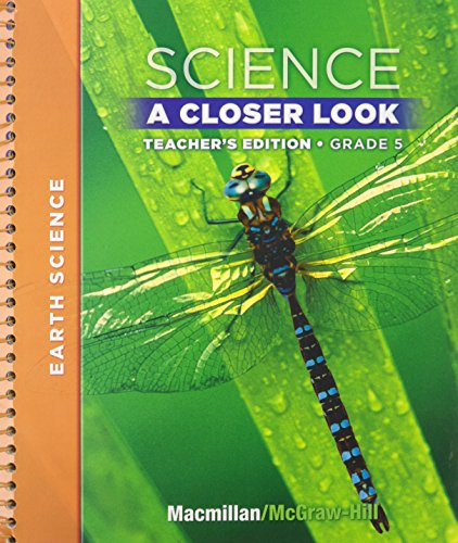 Science a Closer Look - Grade 5 - Teacher's Edition - Earth Science
